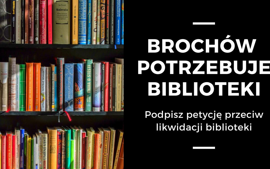 Biblioteka na Brochowie – petycja społeczna