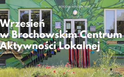 Wrzesień w Brochowskim Centrum Aktywności Lokalnej